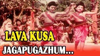 Tamil Movie Song | Lava Kusa | Jagapugzhaum...