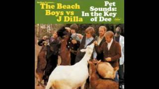 "The Beach Boys vs. J Dilla - ""I Just Wasn"