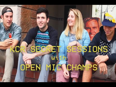KCR Secret Sessions - Open Mic Champs