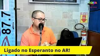 LIGADO NO ESPERANTO! 06/06/2021