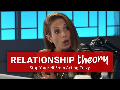 Stop Yourself From Acting Crazy