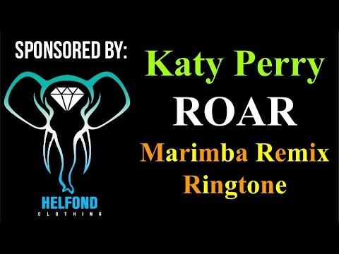 Katy Perry Roar Marimba Remix Ringtone and Alert