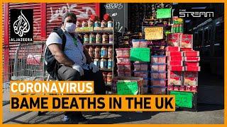 Why is coronavirus killing BAME Britons?    The Stream