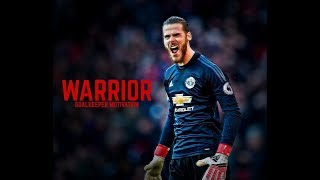 Warrior - Goalkeeper Motivation