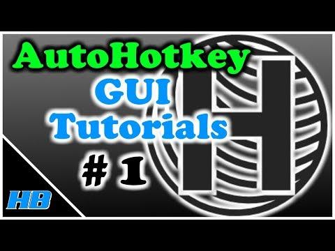 AutoHotkey Gui Tutorial #1 (Creating Your Template + Demos)
