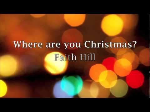 Where are you Christmas Lyrics - Faith Hill