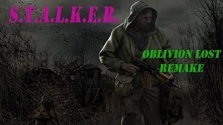 S.T.A.L.K.E.R. Oblivion Lost Remake  (мод)  Прохождение. Ч#30. Трус, Балбес и Бывалый.