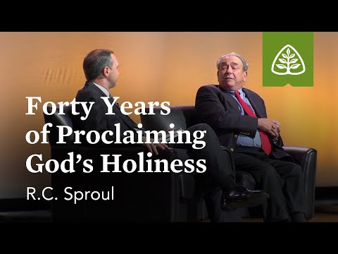 R.C. Sproul: Forty Years of Proclaiming God's Holiness