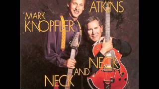 Mark Knopfler & Chet Atkins - Neck and neck-03 - There