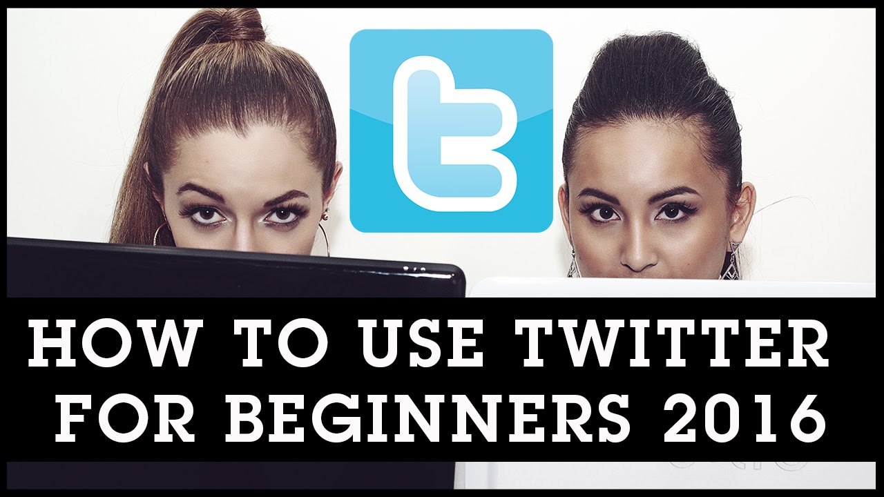 How To Use Twitter for Beginners 2016
