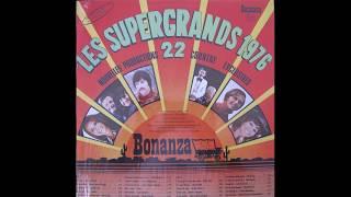 Gérard Roussel  -  Chanson pour Annie  -  album :  Les Supergrands 1976       ( Bonanaza )
