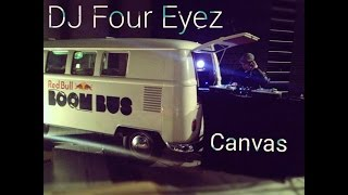 DJ Four Eyez - Canvas (9th Nov 2015) #OriginalBboyTunes