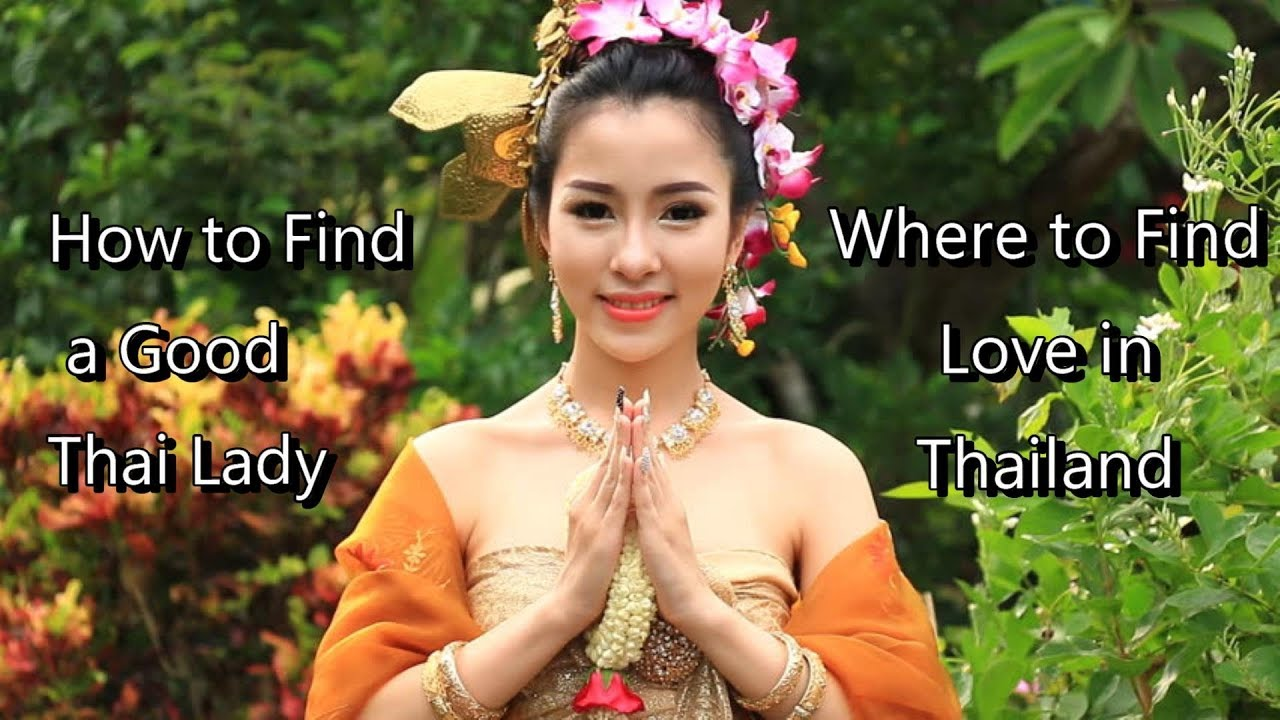 find thai girlfriend