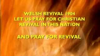 1904 Welsh Revival. Praying for Christian Revival