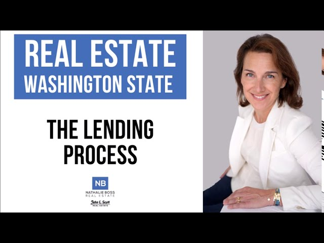 The house lending process in Washington state [Sept. 2020]