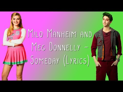 Milo Manheim and Meg Donnelly - Someday (Lyrics)