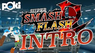 Super Smash Flash 2 Intro V0.9