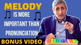 It's the MELODY NOT the PRONUNCIATION that Matters: (Please don't say Please - bonus)