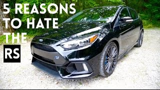 5 THINGS I HATE ABOUT THE '16 FOCUS RS