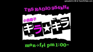 TBSラジオ「小島慶子キラ☆キラ」 2011年2月28日放送 オープニング ビビ...