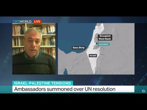 Interview with Uri Dromi on Israel settlements, and Ambassadors summoned over UN resolution