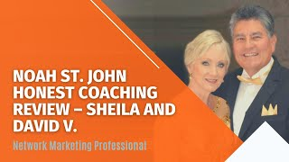 Noah St. John Power Habits Academy Case Study with Sheila and David Valles