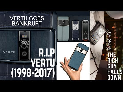 Vertu: A luxury empire collapses| British Phone-maker goes bankrupt|