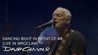 David Gilmour - Dancing Right In Front of Me (Live in Wroclaw, Poland)