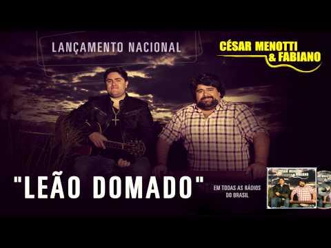 Leão Domado - César Menotti e Fabiano