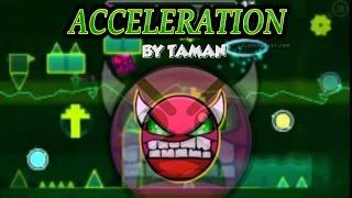Geometry Dash 2 0 Acceleration R I P Demon by TamaN