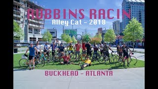 Rubbins Racin' - Alley Cat Atlanta - Bike Race 2018
