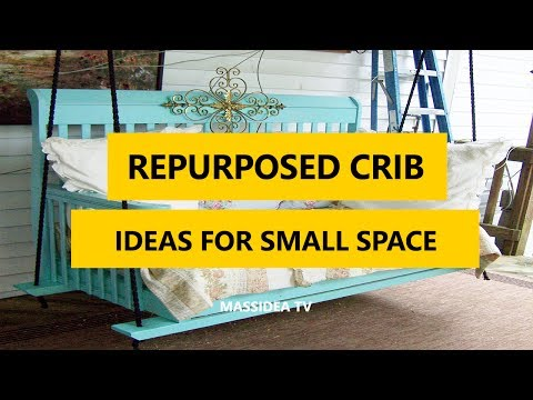 60+ Best Repurposed Crib Ideas for Small Space 2017