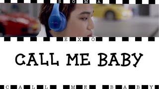 【日本語字幕/歌詞】CALL ME BABY - EXO(エクソ/엑소)