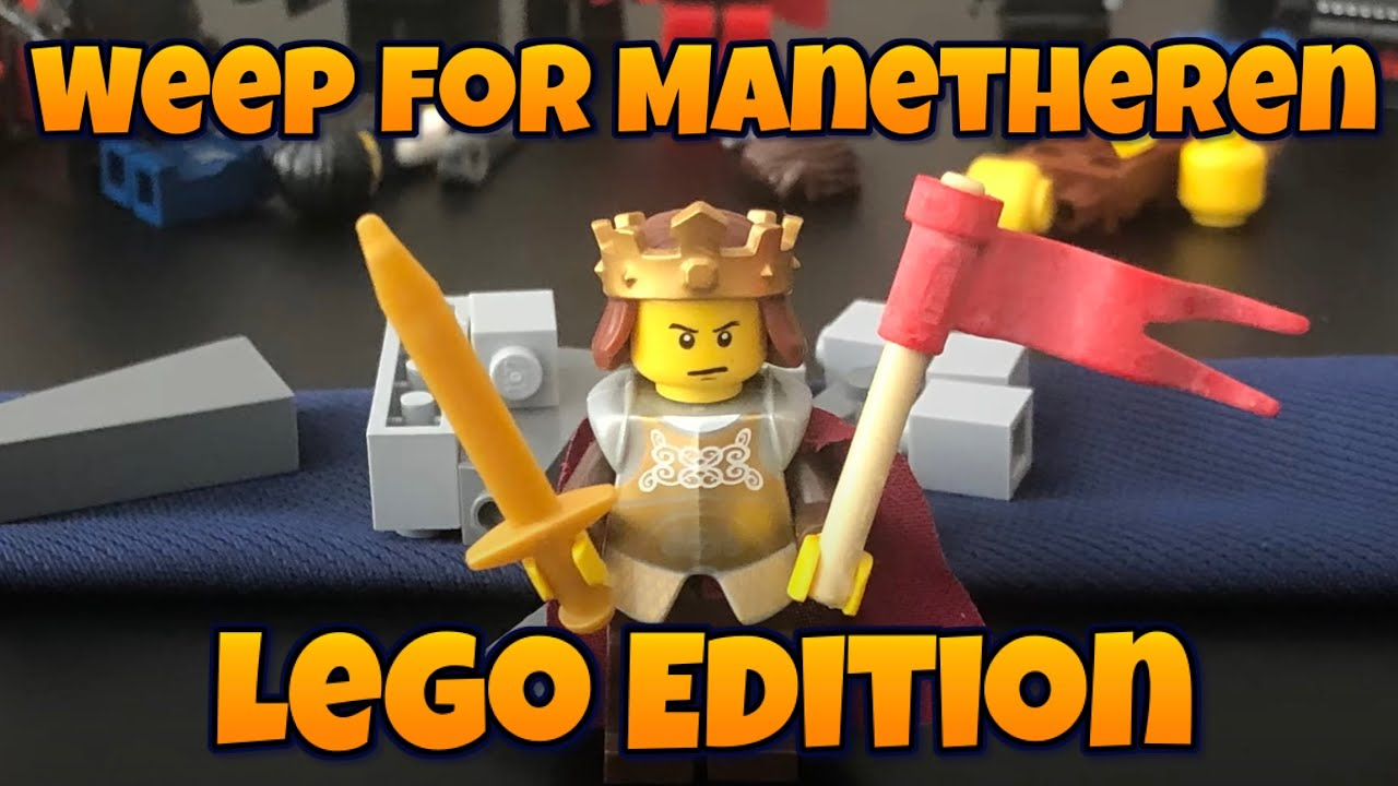 Weep for Manetheren: Lego Edition
