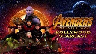 Avengers Infinity War - Kollywood Starcast