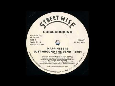 Cuba Gooding - Happiness Is Just Around The Bend