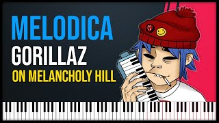 Como tocar: On Melancholy Hill - Gorillaz [ MELODICA ][ TUTORIAL ][ NOTAS ]