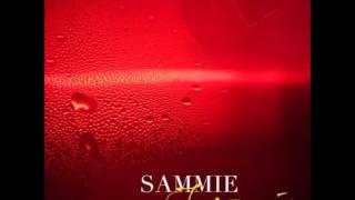 11. sammie - better than good enough