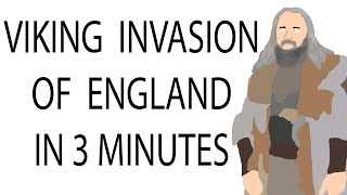 Viking Invasion of England | 3 Minute History