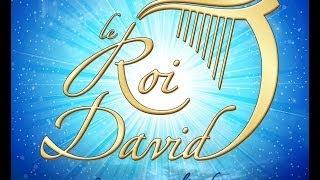 """""""TU ES TOUJOURS LA"""" - Comédie Musicale """" LE ROI DAVID"""""""