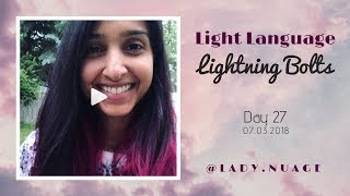 Light Language - Lady Nuage - Lightning Bolt #27