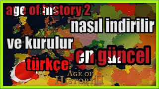 Age Of History 2 Nasıl İndirilir Ve Kurulur ? ( Pc Kısa Ve Öz Anlatım )