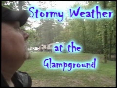 Stormy Weather at the Glampground