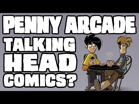 PENNY ARCADE - And How To Avoid Writing Talking Head Comics