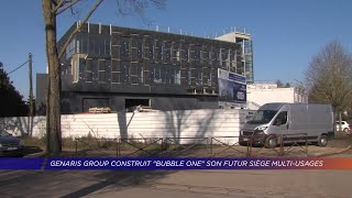 "Yvelines | Genaris Group construit ""Bubble One"" son futur siège multi-usages"