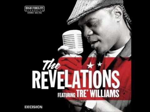 Let's Straighten It Out - Tre Williams (The Revelations)