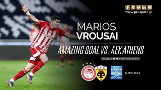 MARIOS VROUSAI - Amazing Goal vs. AEK Athens (16/12/20) | PROSPORT.GR