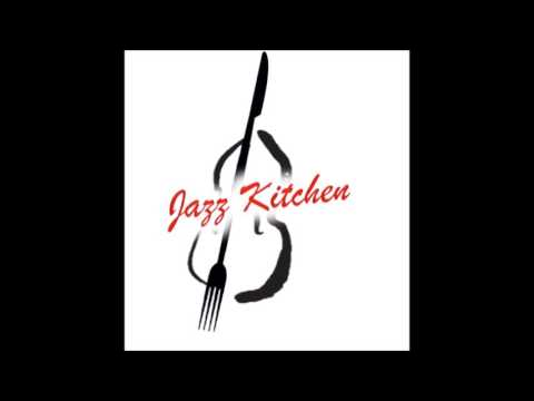 Jazz Kitchen Vol.1 with Bro. Ben