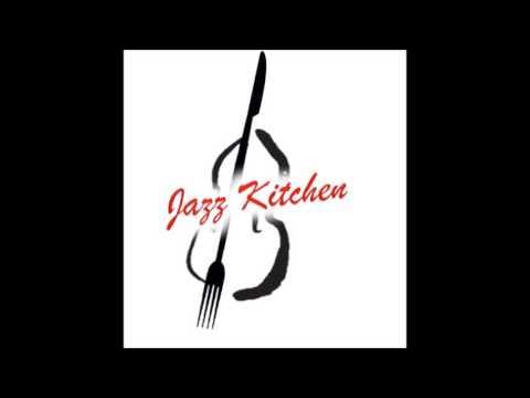Jazz Kitchen Vol.1 with Bro. Ben