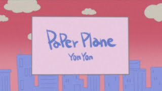 YonYon - Paper Plane (Visualizer)